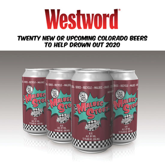Denver Westword | Twenty New Upcoming Colorado Beers to Help Drown Out 2020